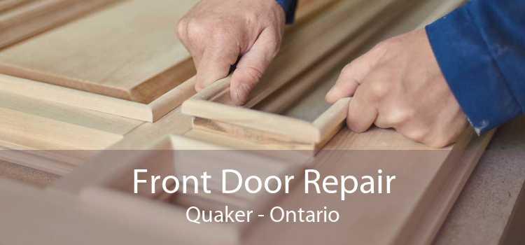 Front Door Repair Quaker - Ontario