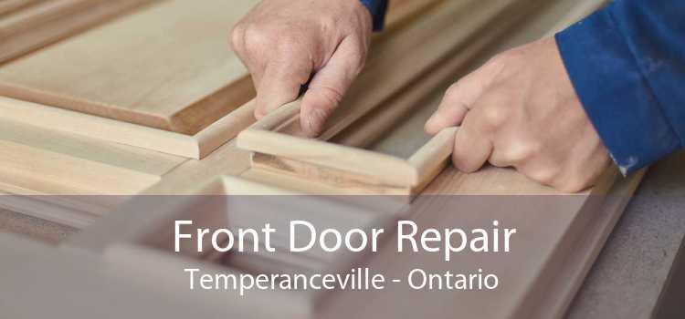 Front Door Repair Temperanceville - Ontario
