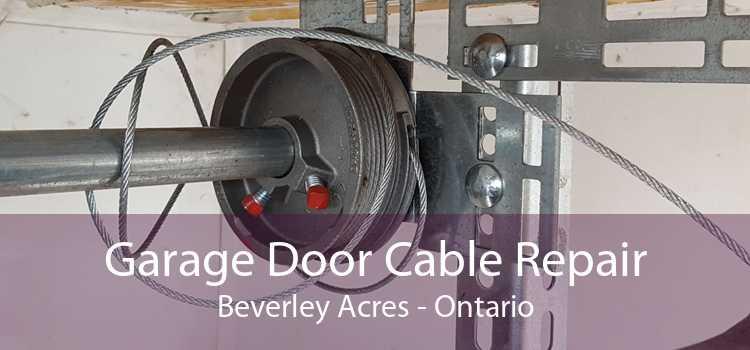 Garage Door Cable Repair Beverley Acres - Ontario