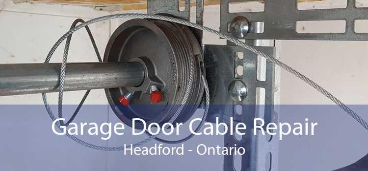 Garage Door Cable Repair Headford - Ontario
