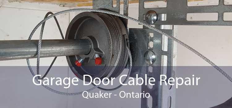 Garage Door Cable Repair Quaker - Ontario