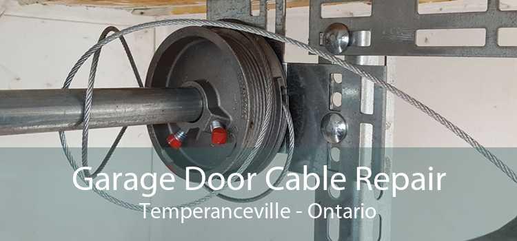 Garage Door Cable Repair Temperanceville - Ontario