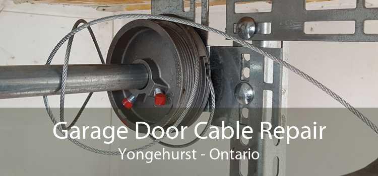 Garage Door Cable Repair Yongehurst - Ontario
