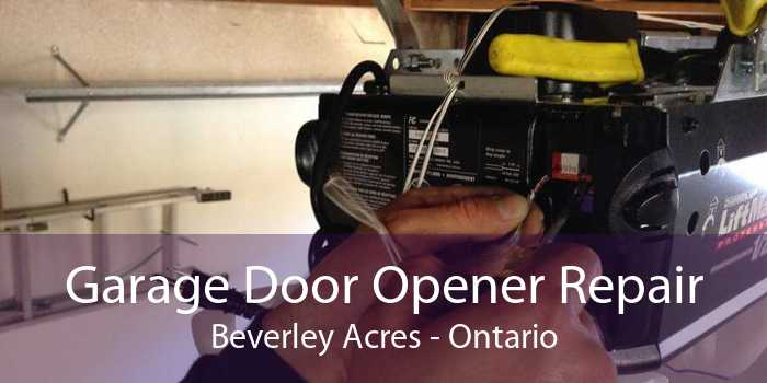 Garage Door Opener Repair Beverley Acres - Ontario