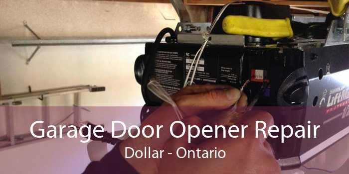 Garage Door Opener Repair Dollar - Ontario