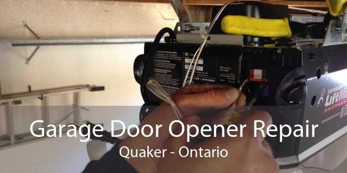 Garage Door Opener Repair Quaker - Ontario