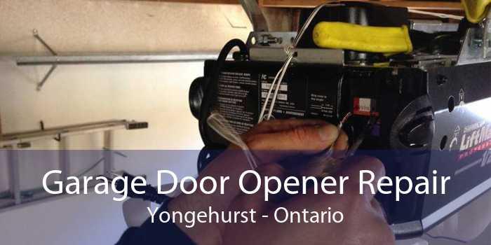 Garage Door Opener Repair Yongehurst - Ontario