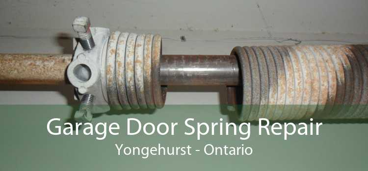 Garage Door Spring Repair Yongehurst - Ontario