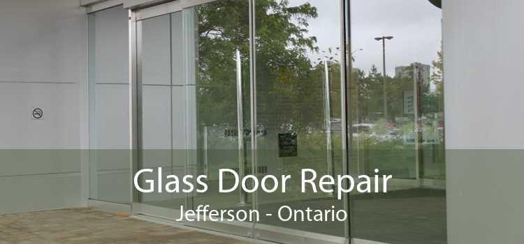 Glass Door Repair Jefferson - Ontario