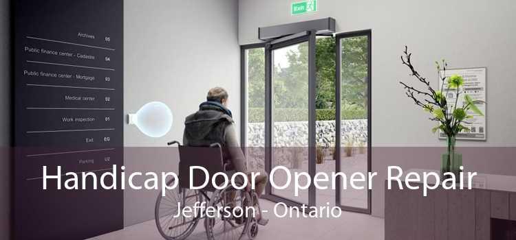 Handicap Door Opener Repair Jefferson - Ontario