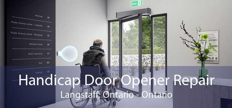 Handicap Door Opener Repair Langstaff, Ontario - Ontario