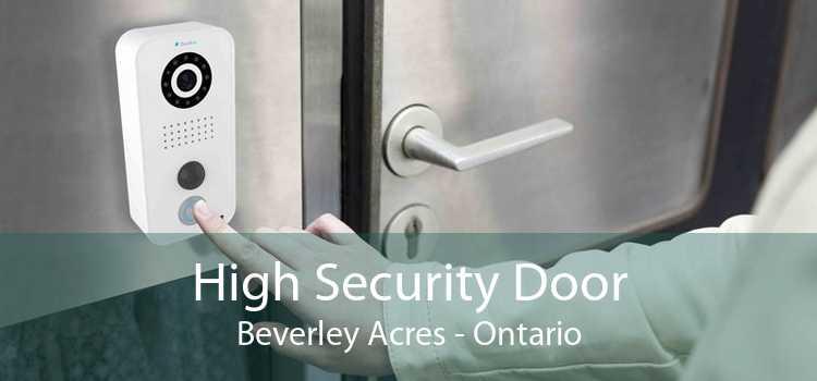 High Security Door Beverley Acres - Ontario