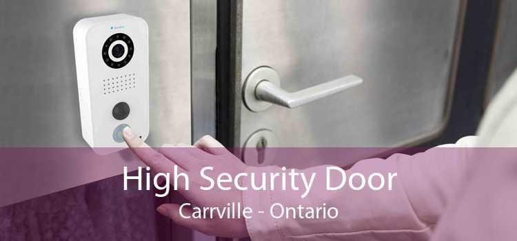 High Security Door Carrville - Ontario