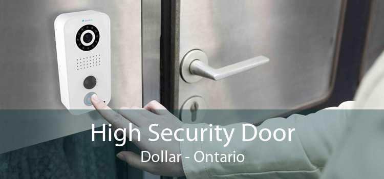 High Security Door Dollar - Ontario