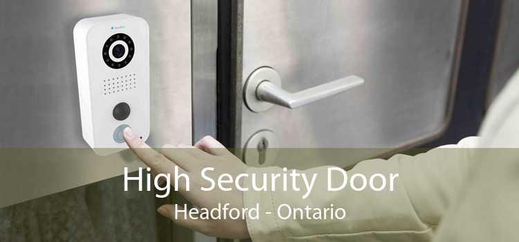 High Security Door Headford - Ontario