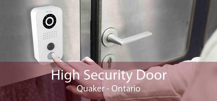 High Security Door Quaker - Ontario