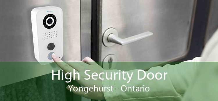 High Security Door Yongehurst - Ontario