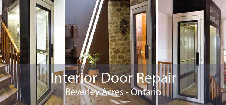 Interior Door Repair Beverley Acres - Ontario