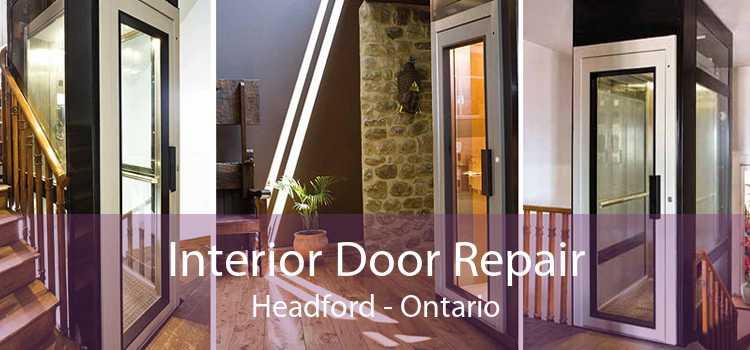 Interior Door Repair Headford - Ontario