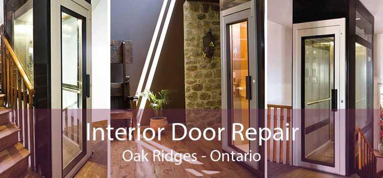 Interior Door Repair Oak Ridges - Ontario