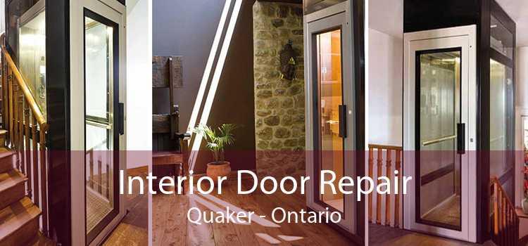 Interior Door Repair Quaker - Ontario