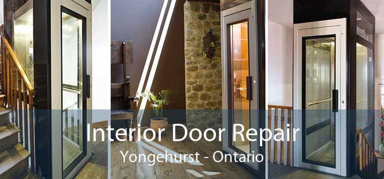 Interior Door Repair Yongehurst - Ontario