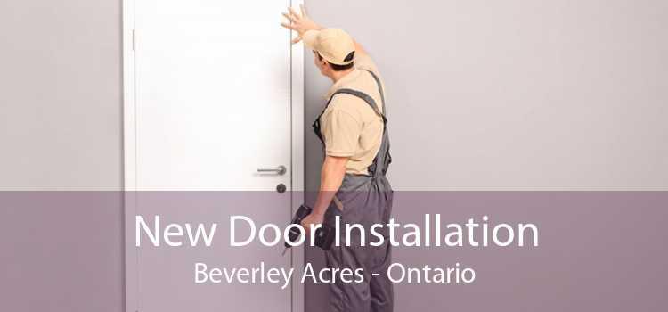New Door Installation Beverley Acres - Ontario