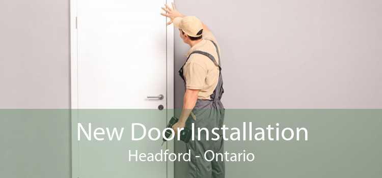New Door Installation Headford - Ontario