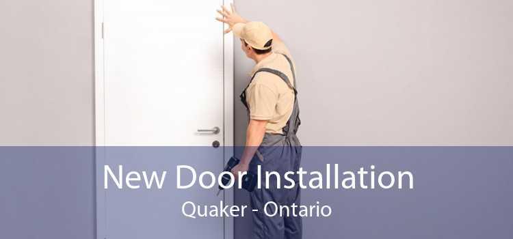 New Door Installation Quaker - Ontario