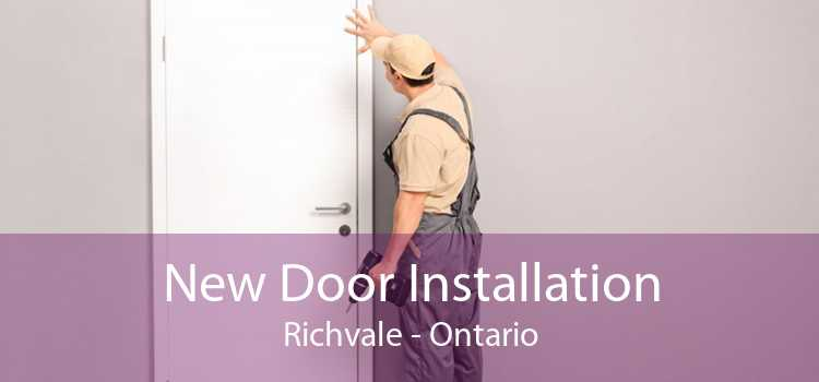 New Door Installation Richvale - Ontario
