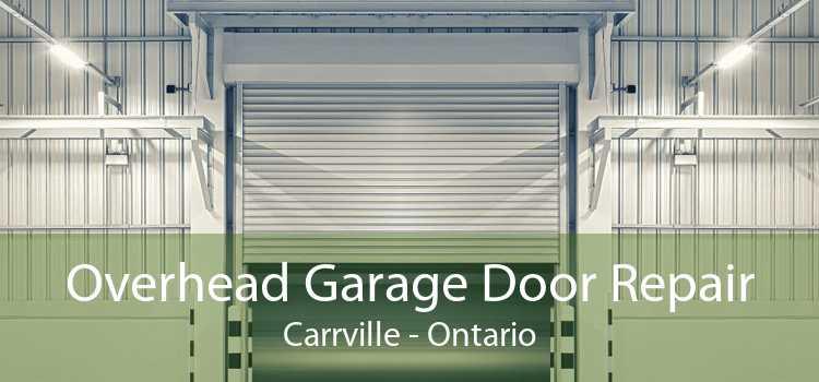 Overhead Garage Door Repair Carrville - Ontario