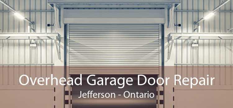 Overhead Garage Door Repair Jefferson - Ontario