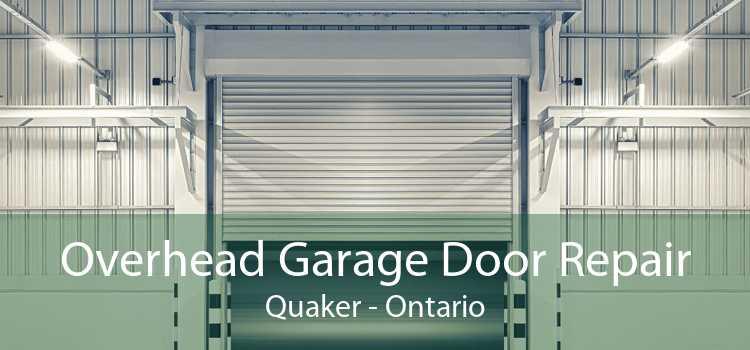 Overhead Garage Door Repair Quaker - Ontario