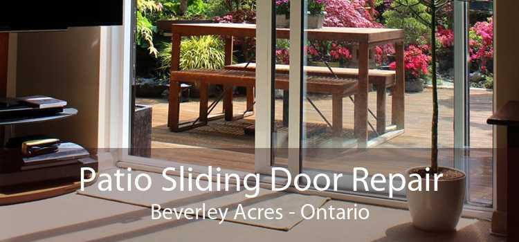 Patio Sliding Door Repair Beverley Acres - Ontario