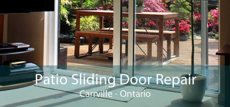 Patio Sliding Door Repair Carrville - Ontario