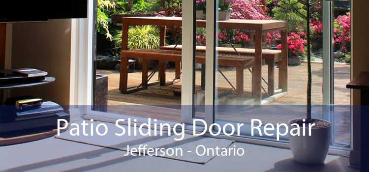 Patio Sliding Door Repair Jefferson - Ontario