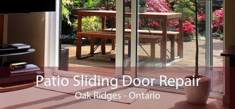 Patio Sliding Door Repair Oak Ridges - Ontario