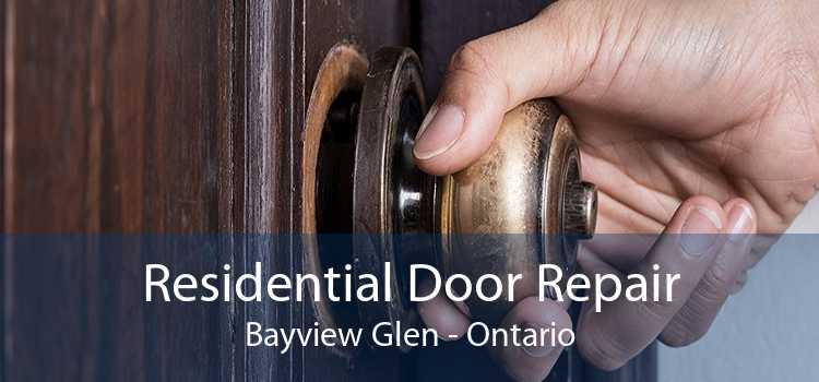 Residential Door Repair Bayview Glen - Ontario