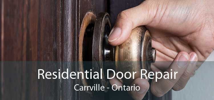 Residential Door Repair Carrville - Ontario