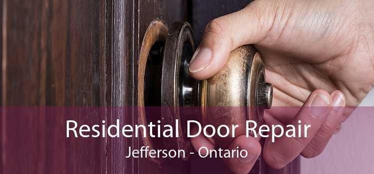 Residential Door Repair Jefferson - Ontario
