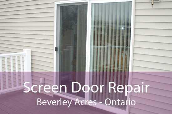 Screen Door Repair Beverley Acres - Ontario