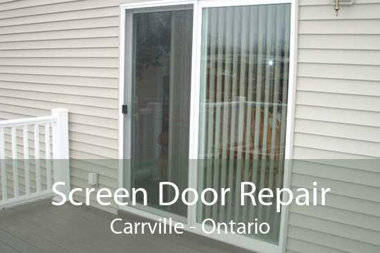 Screen Door Repair Carrville - Ontario