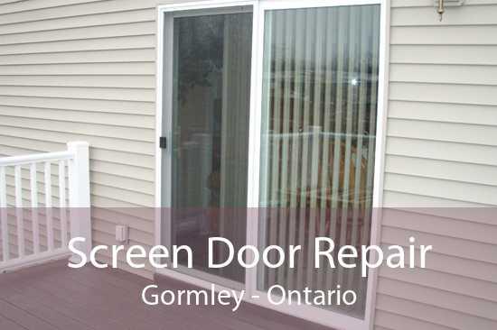 Screen Door Repair Gormley - Ontario