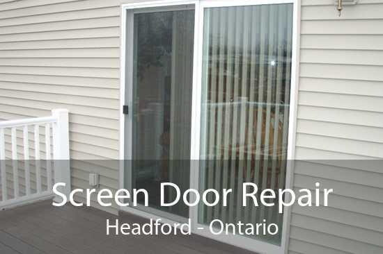 Screen Door Repair Headford - Ontario