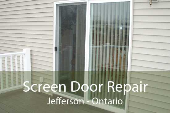 Screen Door Repair Jefferson - Ontario