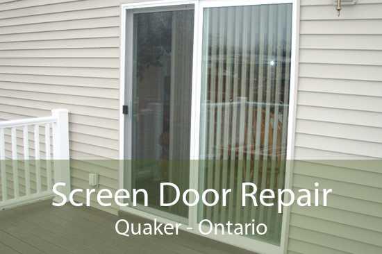 Screen Door Repair Quaker - Ontario