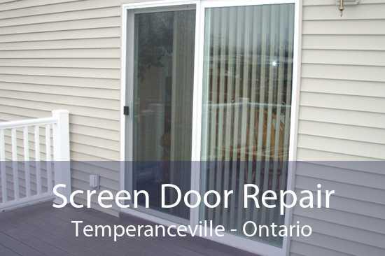 Screen Door Repair Temperanceville - Ontario