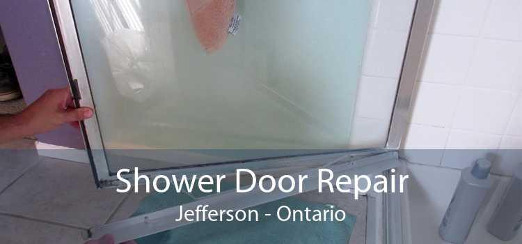 Shower Door Repair Jefferson - Ontario