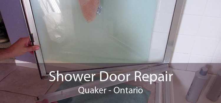 Shower Door Repair Quaker - Ontario