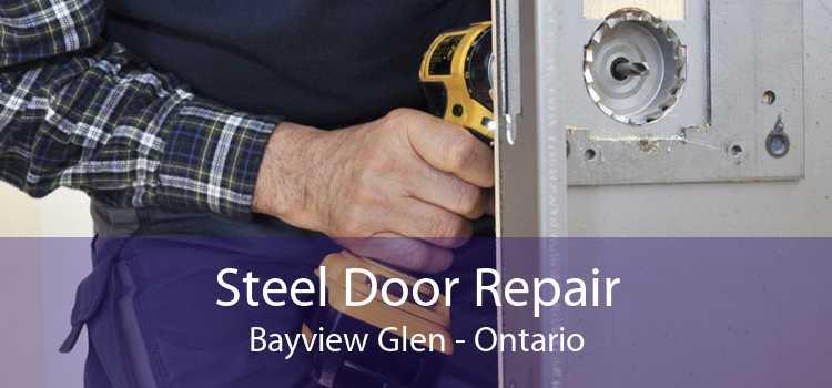 Steel Door Repair Bayview Glen - Ontario